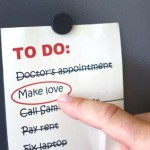 Making Love: Spontaneous or Scheduled